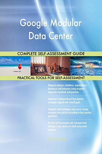 Google Modular Data Center Toolkit: best-practice templates, step-by-step work plans and maturity diagnostics (Google Modular)