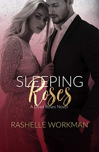 Sleeping Roses: A Dead Roses Novel