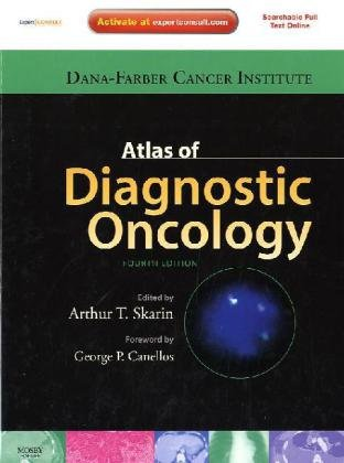 Atlas of Diagnostic Oncology: Expert Consult - Online and Print, 4e (Expert Consult Title: Online + Print)