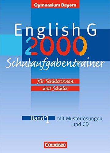 English G - Gymnasium Bayern: Band 1: 5. Jahrgangsstufe - Schulaufgabentrainer: Mit beigelegten Musterlösungen und Hör-CD