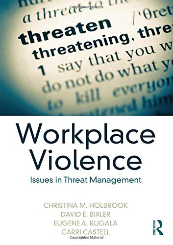 (Workplace Violence: Issues in Threat Management )