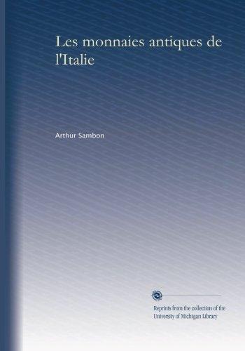 Les monnaies antiques de l'Italie (French Edition)