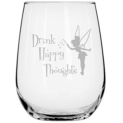 Drink Happy Thoughts • 17oz Stemless Wine Glass • Disney-Inspired Glass • Fairy Gifts • Disney Princess Wine Glasses • Tinkerbell • Funny Birthday Gift for $<!--$16.98-->