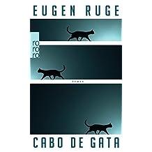 Cabo De Gata (German Edition) by Eugen Ruge (2014-11-24)