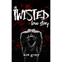 A Twisted Love Story