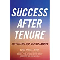 Success After Tenure: Supporting Mid-Career Faculty