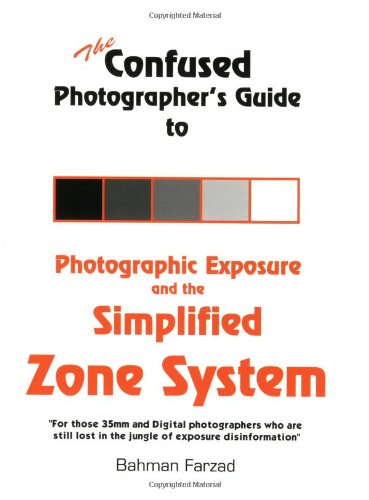 Confused Photographers Photographic Exposure Simplified product image