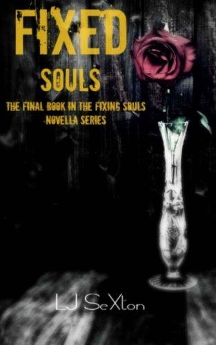 Fixed Souls (Fixing Souls Novella Series) (Volume 4)