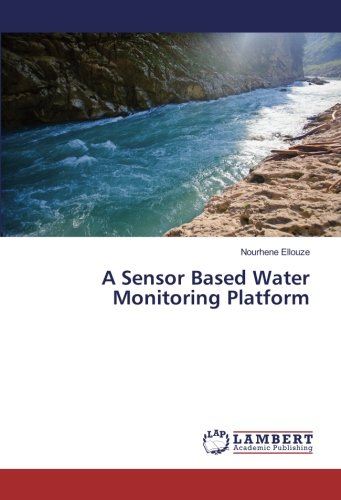 A Sensor Based Water Monitoring Platform
