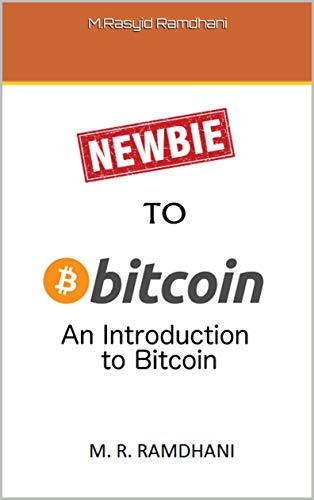 Newbie To Bitcoin Simple Guide To Make You Understand Bitcoin World -