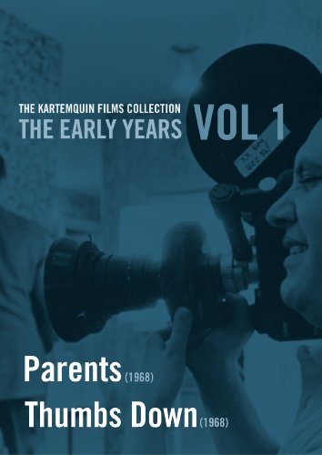 The Kartemquin Films Collection: The Early Years, Vol. 1 - Parents/Thumbs Down by FACETS VIDEO