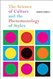 The Science of Culture and the Phenomenology of Styles, Barilli, Renato, 0773541047