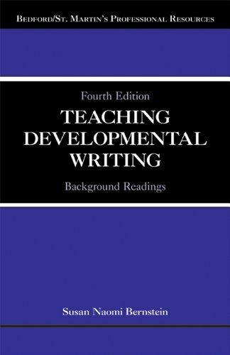Teaching Developmental Writing: Background Readings (Bedford/St. Martin's Professional - Reading Developmental