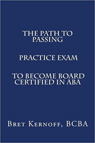 The Path to Passing PRACTICE EXAM to Become Board-Certified in ABA ...