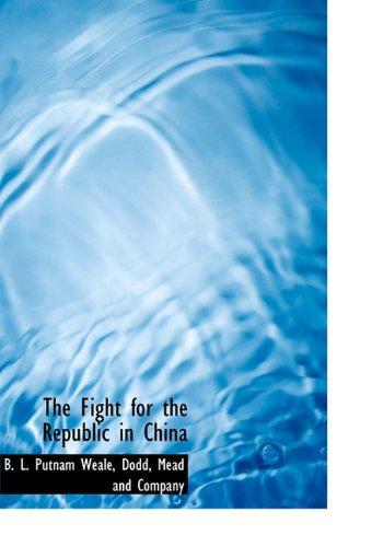 The Fight for the Republic in China pdf epub