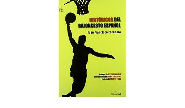 Históricos del baloncesto español by Juan Francisco Escudero 1900 ...