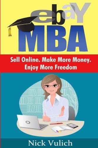 ebay-mba-sell-online-make-more-money-enjoy-more-freedom