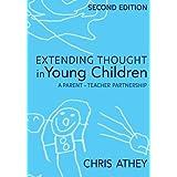 Extending Thought in Young Children: A Parent - Teacher Partnership