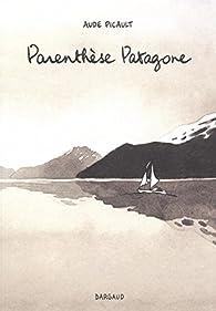 Parenthèse Patagone par Aude Picault