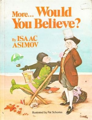 More, Would You Believe?, Asimov, Isaac