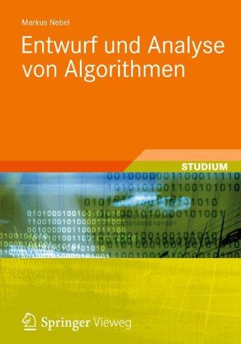 Entwurf und Analyse von Algorithmen (Studienbücher Informatik) Taschenbuch – 14. Juni 2012 Markus Nebel Vieweg+Teubner Verlag 3834819492 COMPUTERS / Computer Science