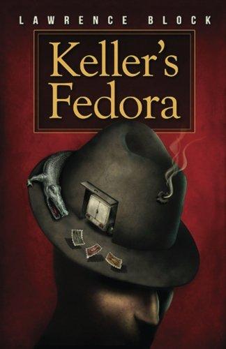Keller's Fedora: a novella (Volume 6)
