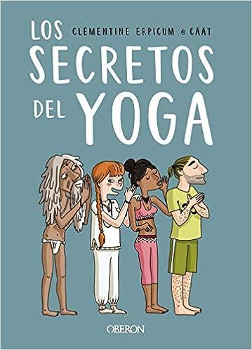Los secretos del Yoga de Clémentine Erpicum