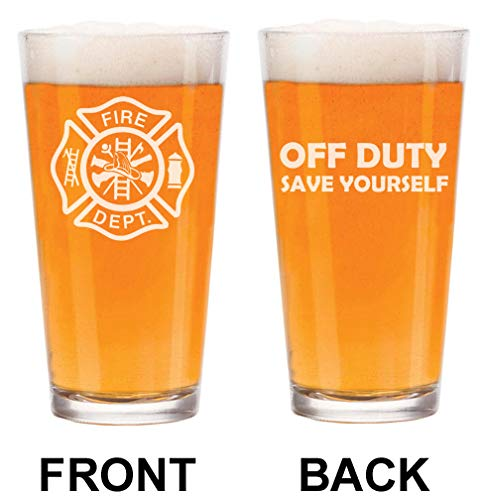 16 oz Beer Pint Glass 2 Sided Firefighter Maltese Cross Off Duty Save Yourself Funny