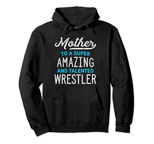 Unisex Wrestling Mother Hoodie for Wrestle Moms, Cute Gift, Blue XL: Black by Wrestling Shirts and Wrestling Shoes