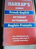 Harrap's French English Science Dictionary, John Clark, 0245540725