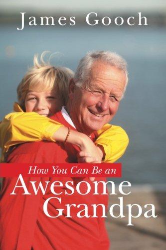 How You Can Be an Awesome Grandpa pdf epub