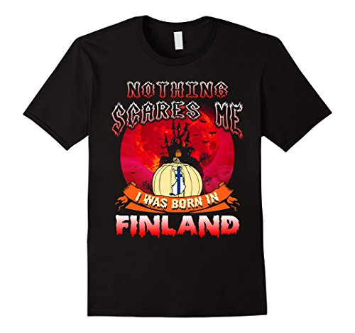 Halloween In Other Countries (Mens Nothing Scares Me I Was Born In Finland Halloween T-Shirt Medium Black)