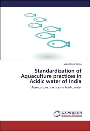 Standardization of Aquaculture practices in Acidic water of India: Aquaculture practices in Acidic water