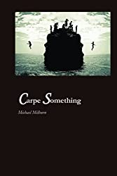 Carpe Something