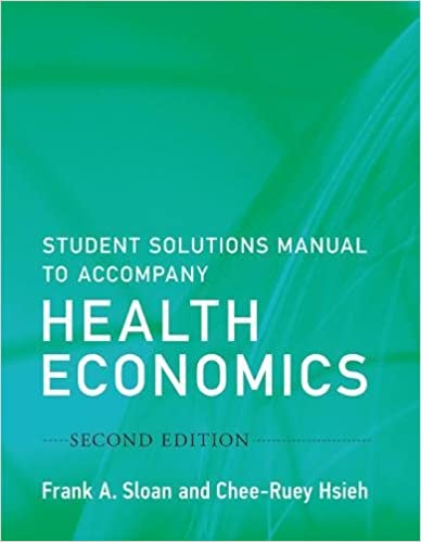 Student solutions manual to accompany health economics mit press student solutions manual to accompany health economics mit press second edition edition fandeluxe Images
