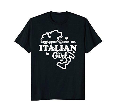 Italian Girl T-shirt - Everyone loves an Italian Girl | Italian T-shirt