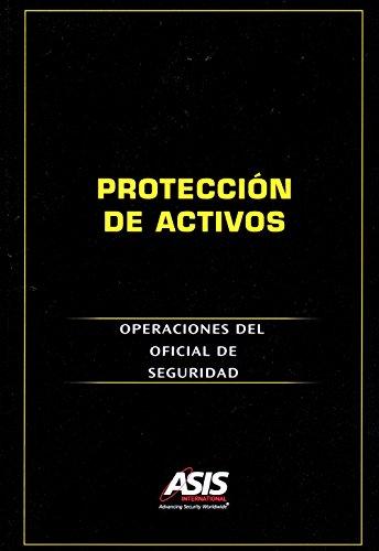 Protección de Activos: Operaciones del Oficial de Seguridad (Spanish Edition) Pdf