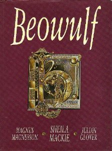 Beowulf: An Adaptation by Julian Glover of the Verse Translations of Michael Alexander and Edwin Morgan