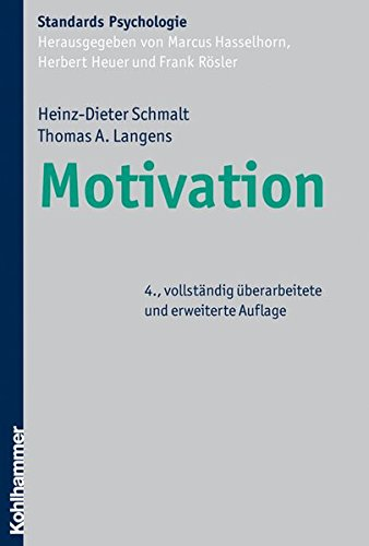 Motivation (Kohlhammer Standards Psychologie)