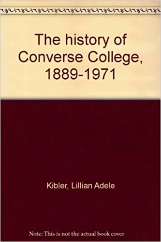 907dd181735e5f The history of Converse College
