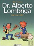 img - for Dr. Alberto Lombriga - Depressa, Doutor! (Portuguese Edition) book / textbook / text book