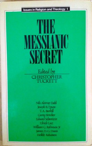 Messianic Secret (Issues in Religious & Theology)