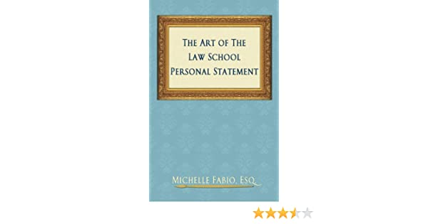 Amazon.Com: The Art Of The Law School Personal Statement Ebook