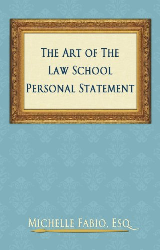 The Art Of The Law School Personal Statement By [Fabio, Michelle]