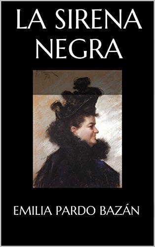 La Sirena Negra (Spanish Edition)