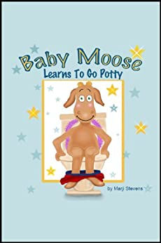 Baby Moose Learns to Go Potty