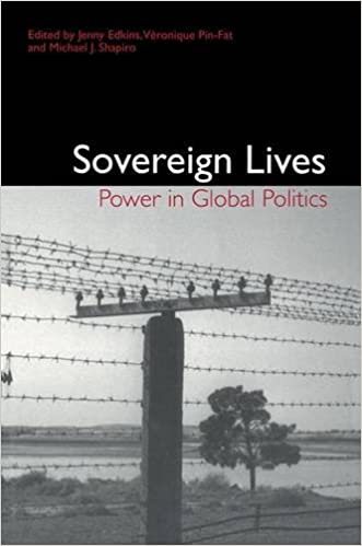 Sovereign Lives: Power in Global Politics