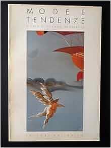 Mode e tendenze (Italian Edition): Silvano Mezzavilla: 9788877730688