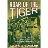 Roar of the Tiger, James H. Howard, 0517573237