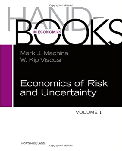 Book Handbook of the Economics of Risk and Uncertainty: 1